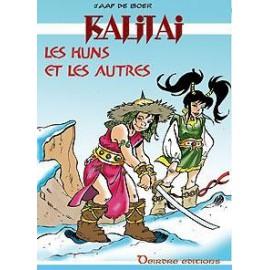 KALITAI - LES HUNS ET LES AUTRES