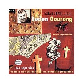 CD LUCIEN GOURONG - LES SEPT VIES. VOL 2