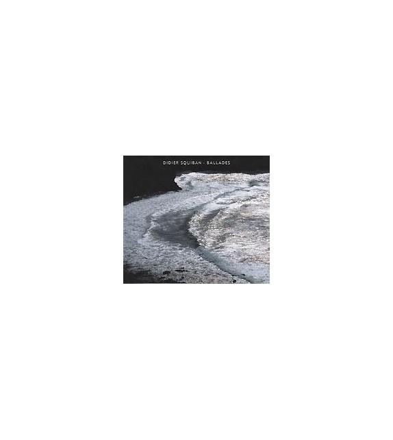 CD DIDIER SQUIBAN - BALLADES