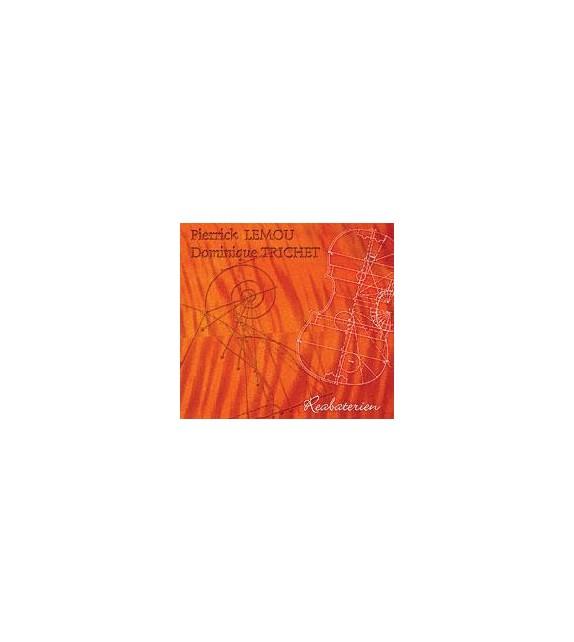 CD PATRICK LEMOU ET DOMINIQUE TRICHET - REABATERIEN