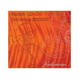 CD PATRICK LEMOU ET DOMINIQUE TRICHET - REABATERIEN