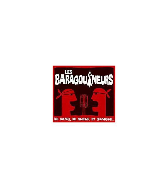 CD LES BARAGOUINEURS - DE SANG, DE SUEUR ET D'AMOUR
