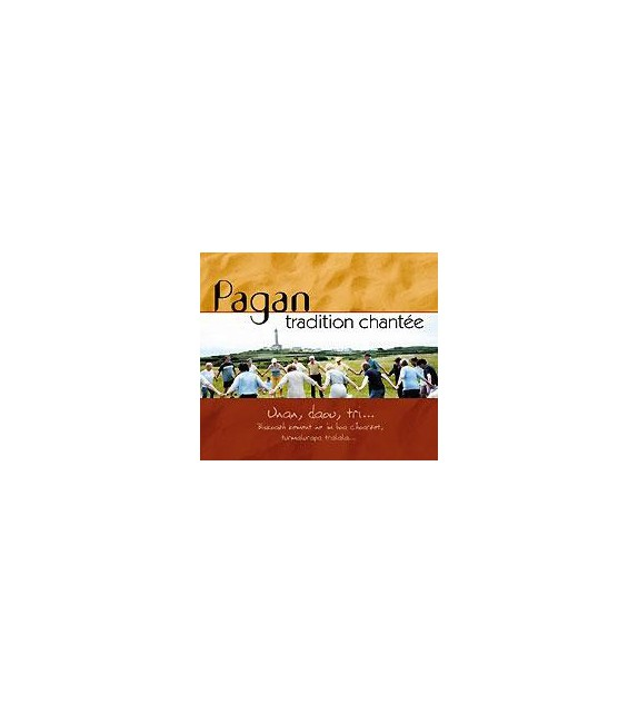 CD TRADITION CHANTEE EN PAYS PAGAN - UNAN, DAOU, TRI...