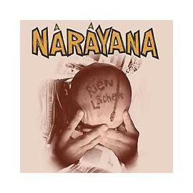 CD NARAYANAN - RIEN LACHER