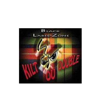 CD BLACK LABEL ZONE - KILT OU DOUBLE