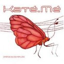 CD KATE-ME - LA REPUBLIQUE DES PAPILLONS