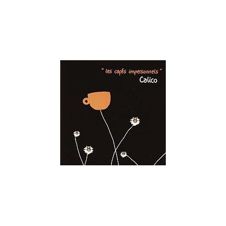 CD CALICO - LES CAFES IMPERSONNELS