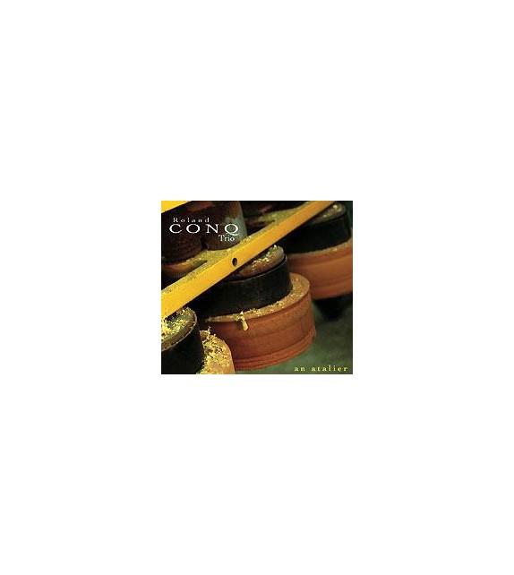 CD ROLAND CONQ - AN ATALIER