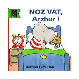 NOZ VAT, ARZHUR !