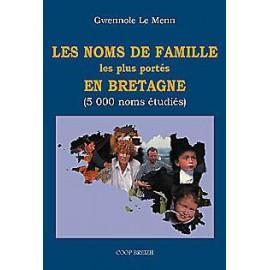 LES NOMS DE FAMILLE LES PLUS PORTÉS EN BRETAGNE