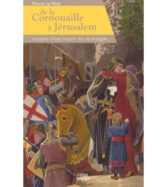 DE LA CORNOUAILLE A JERUSALEM