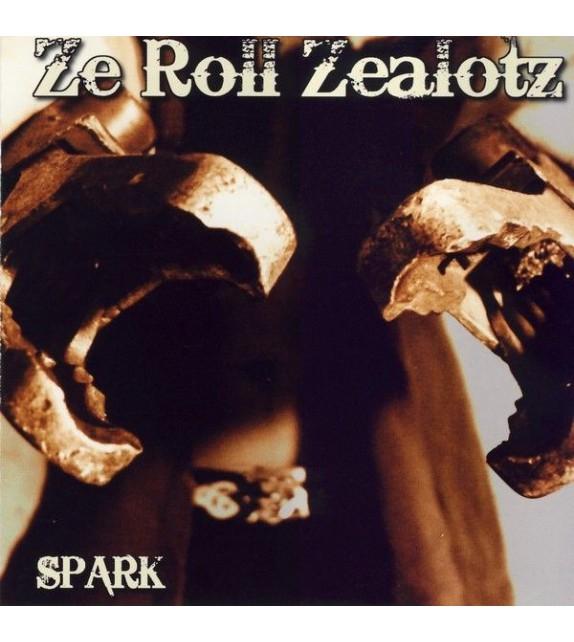 ZE ROLL ZEALOTZ - SPARK