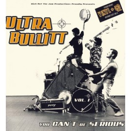 CD ET VINYL ULTRA BULLITT - YOU CAN'T BE SERIOUS !