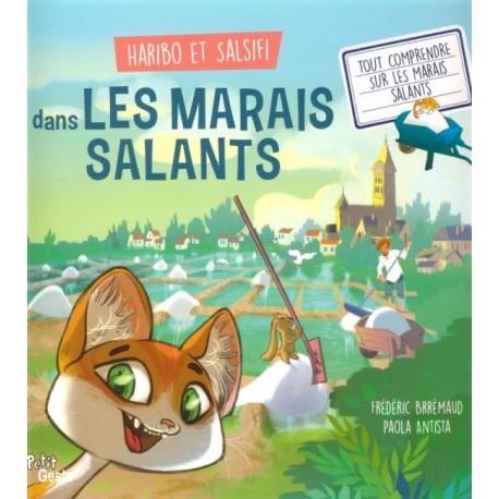 HARIBO ET SALSIFI DANS LES MARAIS SALANTS