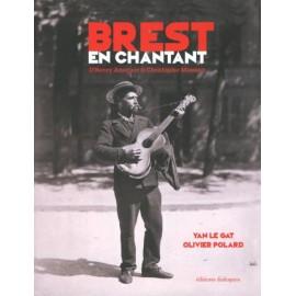 BREST EN CHANTANT - D'Henry Ansquer à Christophe Miossec