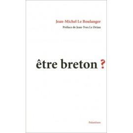 ÊTRE BRETON ?