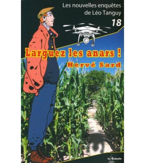 LEO TANGUY T18 - LARGUEZ LES ANARS !