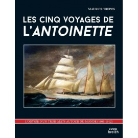 LES CINQ VOYAGES DE L'ANTOINETTE