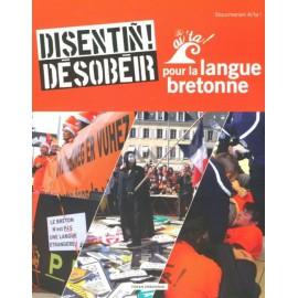 DÉSOBÉIR POUR LA LANGUE BRETONNE