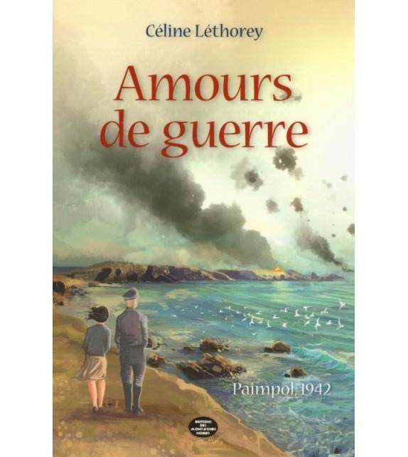 AMOURS DE GUERRE
