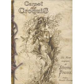 CARNET DE CROQUIS LA FORÊT MAGIQUE DE SÉVERINE SIMONAY