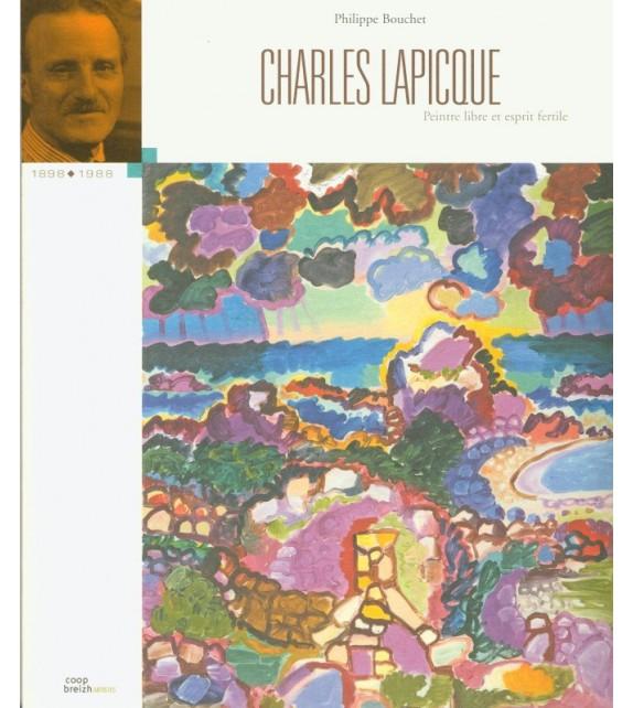 CHARLES LAPICQUE peintre libre et esprit fertile