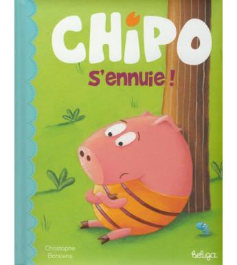 CHIPO S'ENNUIE ! (version française)
