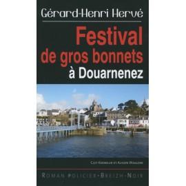 FESTIVAL DE GROS BONNETS À DOUARNENEZ