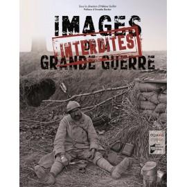 LES IMAGES INTERDITES DE LA GRANDE GUERRE