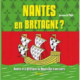 NANTES EN BRETAGNE ? 1500 ANS D'HISTOIRE