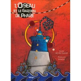 L'OISEAU ET LE GARDIEN DE PHARE (version en français)