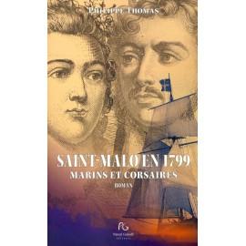 SAINT MALO EN 1799 - Marins et corsaires