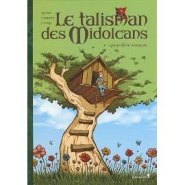 LE TALISMAN DES MIDOLCANS T1 Geneviève Tomate