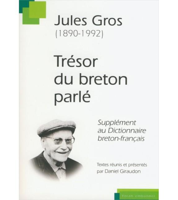 TRÉSOR DU BRETON PARLÉ - Supplément au dictionnaire breton-français