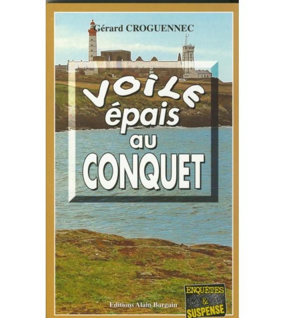 VOILE ÉPAIS AU CONQUET