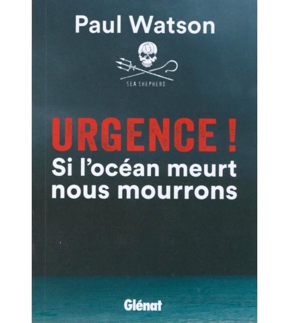 URGENCE ! SI L'OCÉAN MEURT NOUS MOURRONS