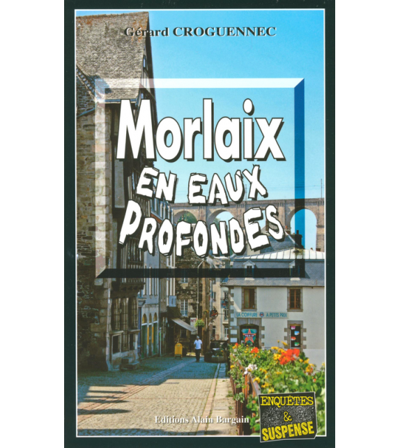 MORLAIX EN EAUX PROFONDES