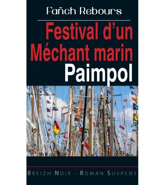 FESTIVAL D'UN MÉCHANT MARIN - PAIMPOL