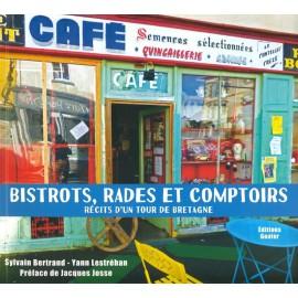 BISTROTS RADES COMPTOIRS - RÉCITS D'UN TOUR DE BRETAGNE