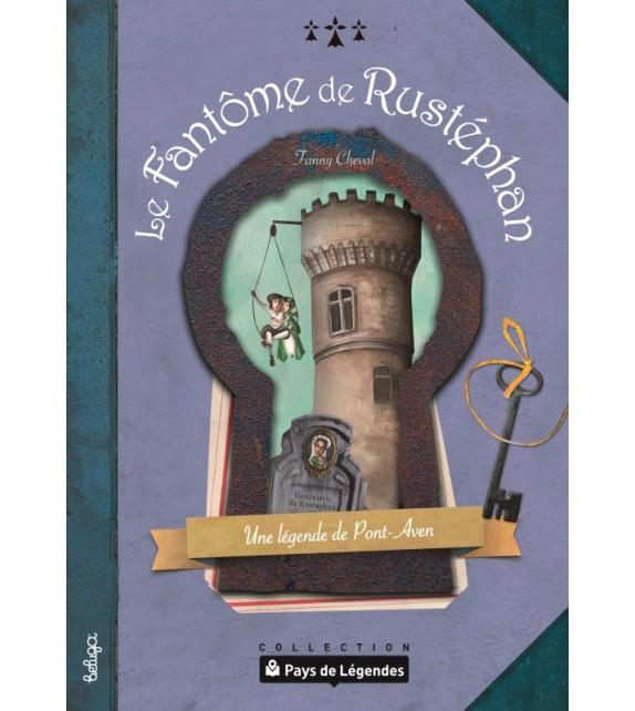 PAYS DE LÉGENDE T3 - Le Fantôme de Rustéphan