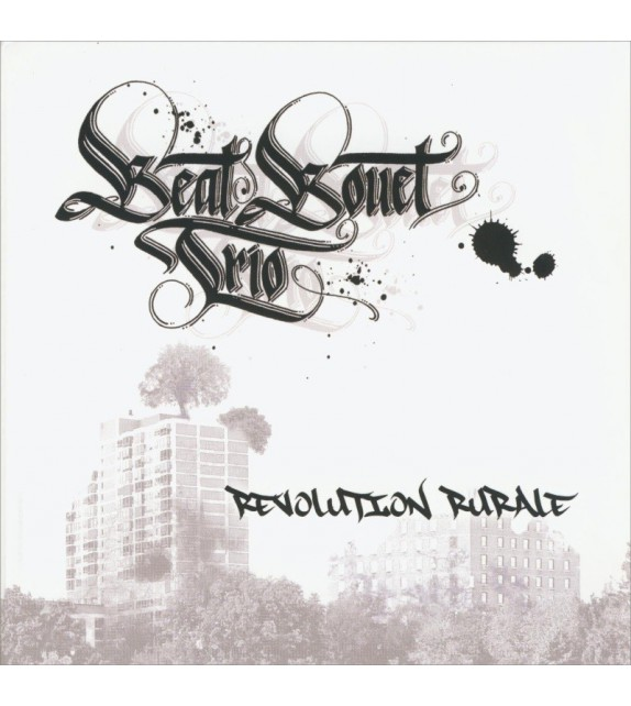 CD BEAT BOUET TRIO - RÉVOLUTION RURALE