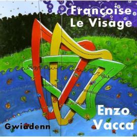 CD FRANÇOISE LE VISAGE & ENZO VACCA - GWIADENN
