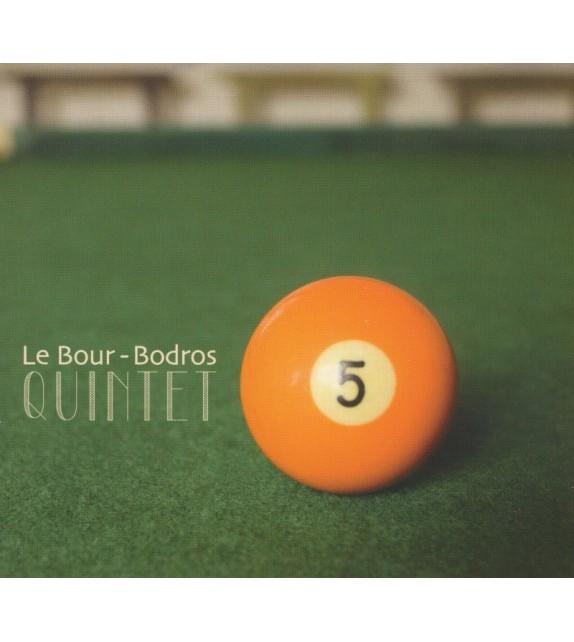 CD LE BOUR-BODROS QUINTET