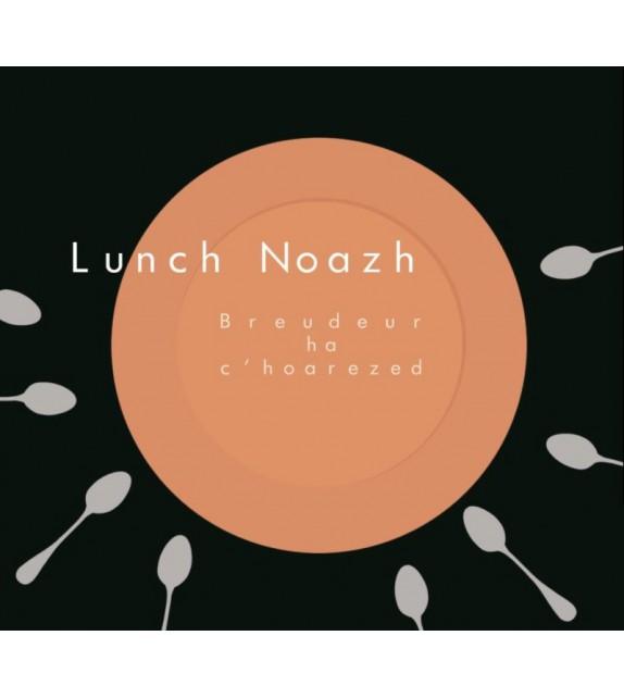 CD LUNCH NOAZH - BREUDEUR HA C'HOAREZED