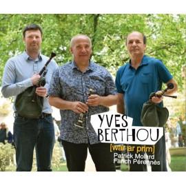 CD YVES BERTHOU - WAR AR PRIM (avec Patrick Molard et Fañch Pérennès)