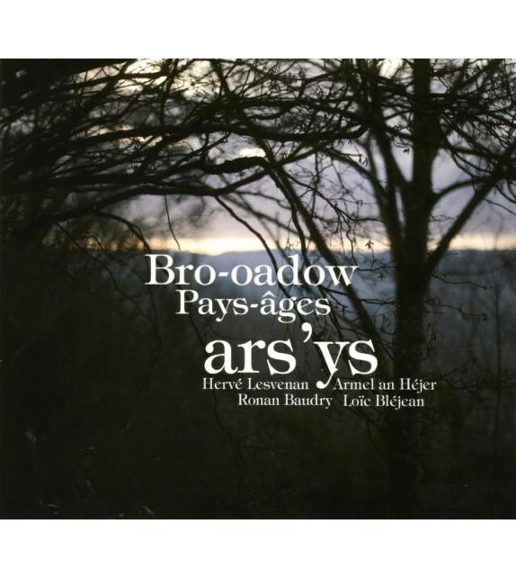 CD ARS'YS - BRO-OADOW/PAYS-ÂGES