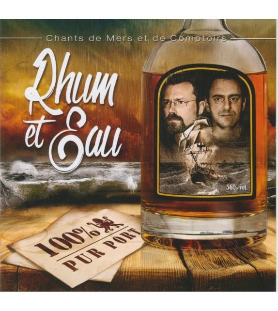 CD RHUM ET EAU - 100% PUR PORT