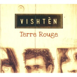 CD VISHTEN - TERRE ROUGE