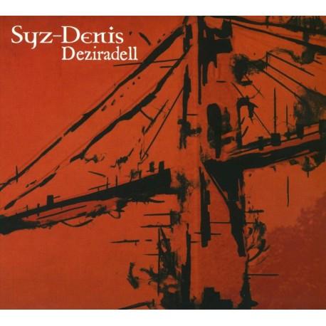 CD SYZ/DENIS - DEZIRADELL
