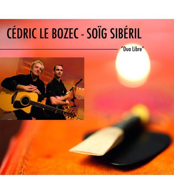 CD CÉDRIC LE BOZEC ET SOÏG SIBÉRIL - DUO LIBRE